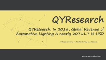 QYResearch: In 2016, Global Revenue of Automotive Lighting is nearly 20711.7 M USD
