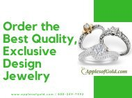 Order the Best Quality, Exclusive Design Jewelry
