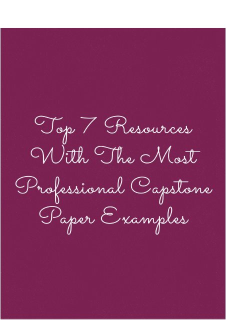 Top 7 Resources With The Most Professional Capstone Paper Examples