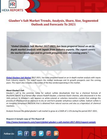 Glauber's Salt Market Trends, Analysis, Share, Size, Segmented Outlook and Forecasts To 2021