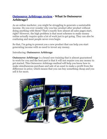 Outsource Arbitrage review in detail and (FREE) $21400 bonus