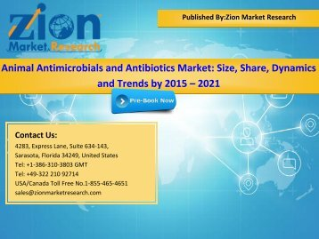 Global Animal Antimicrobials and Antibiotics Market, 2015–2021