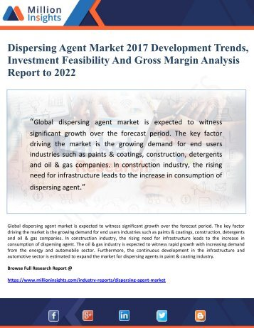 Dispersing Agent Market 2017 Development Trends,  Investment Feasibility And Gross Margin Analysis Report to 2022