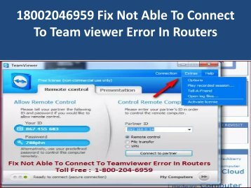 18002046959 Fix Not Able To Connect To Team viewer Error In Routers