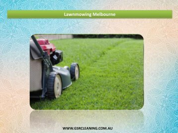 Lawnmowing Melbourne