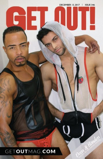 Get Out! GAY Magazine – Issue 346 – December 13, 2017