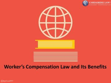 Worker's Compensation Law and Its Benefits