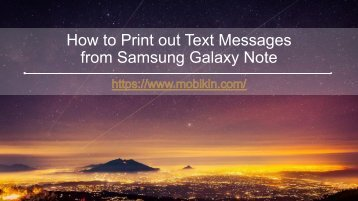 Print out Text Messages from Samsung Galaxy Note