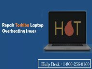 Repair Toshiba Laptop Overheating Issues +1-800-256-0160 (TOLL FREE)