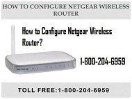 18442003971 How to configure Netgear Wireless Router