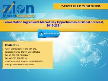Global Fermentation Ingredients Market, 2015 – 2021