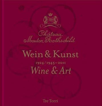Château Mouton Rothschild - Wein & Kunst 1924/1945-2011