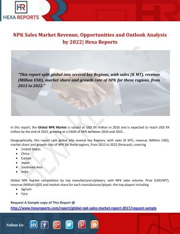 NPK Sales Market Revenue, Opportunities and Outlook Analysis by 2022 Hexa Reports