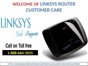 Unable to Reset Password? Call us on 1-888-664-3555 Linksys Router Technical Support toll free Number