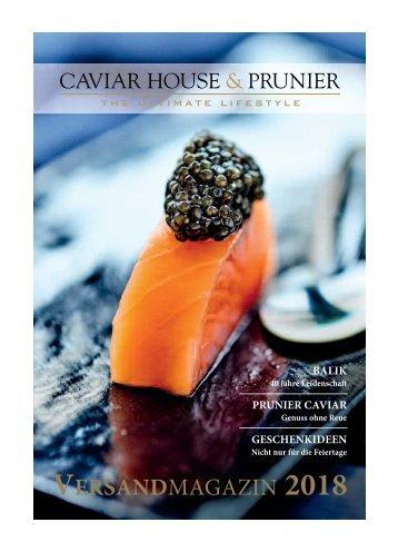 Caviar House & Prunier Versandmagazin 2018
