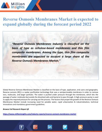 Reverse Osmosis Membranes Market is expected to expand globally during the forecast period 2022