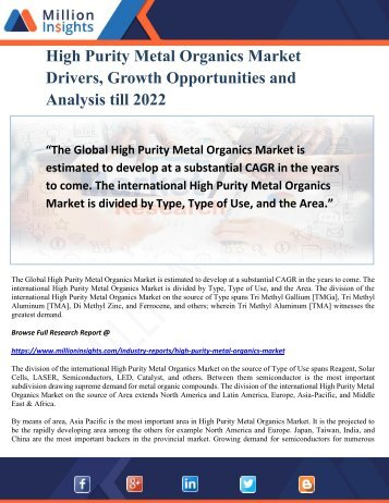 High Purity Metal Organics Market Drivers, Growth Opportunities and Analysis till 2022