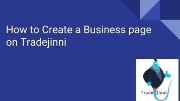 How to Create a Business page on Tradejinni