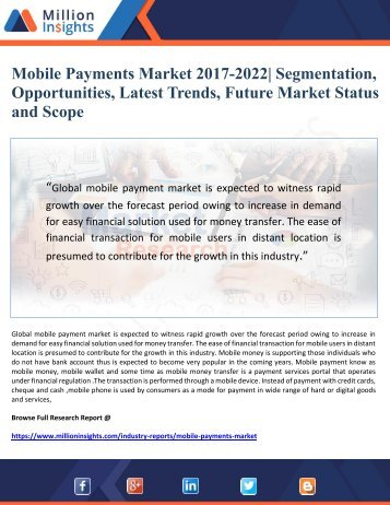 Mobile Payments Market 2017-2022 Segmentation, Opportunities, Latest Trends, Future Market Status  and Scope
