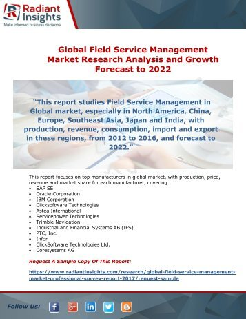 Field Service Management Market Research Analysis and Growth Forecast to 2022