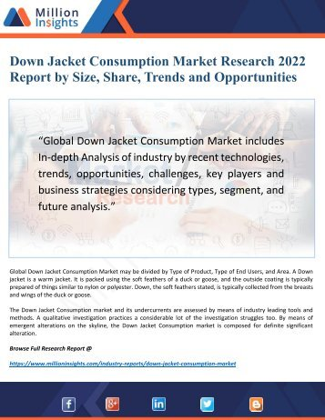 Down Jacket Consumption Market 2022 Discover New Opportunities, Key Trends