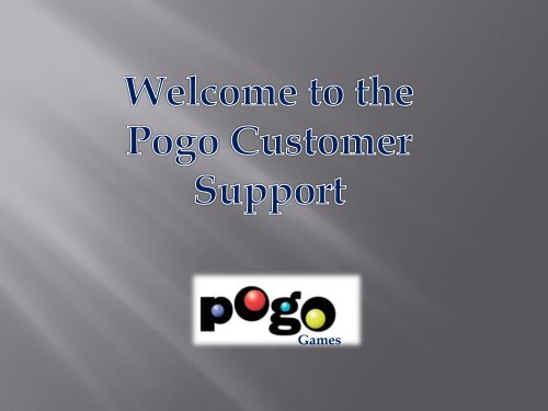 Pogo Customer Support Phone Number 1-888-322-4058 Toll-free