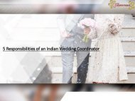 5 Responsibilities of an Indian Wedding Coordinator