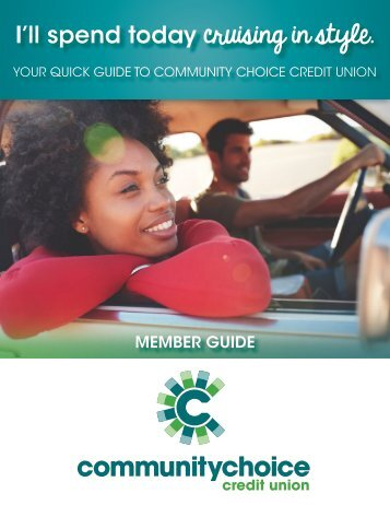 Community Choice Credit Union Member Guide