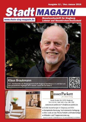 Stadtmagazin für Siegburg, Lohmar und Neunkirchen-Seelscheid, Ausgabe 12 / Dez. 2017 - Jan.  2018