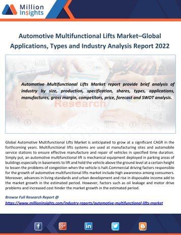 Automotive Multifunctional Lifts Market–Global Applications, Types and Industry Analysis Report 2022