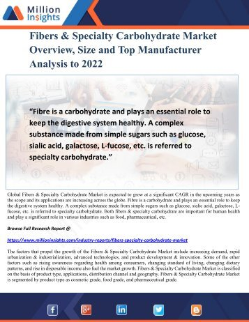 Fibers & Specialty Carbohydrate Market Overview, Size and Top Manufacturer Analysis to 2022