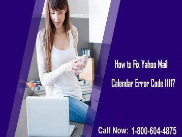 How to Fix Yahoo Mail Calendar Error Code 1111? 1-800-604-4875