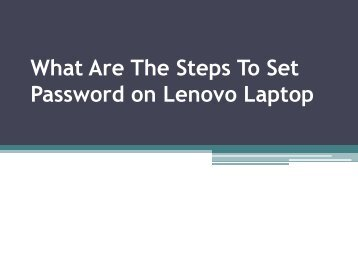 What Are The Steps To Set Password on Lenovo Laptop