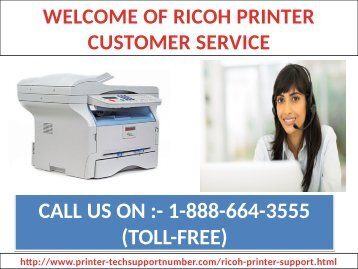 Get tech support to repair your Ricoh Printer by calling 1-888-664-3555 Ricoh Printer Technical Support toll free Number?