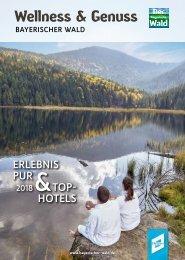 Wellness und Genuss im Bayerischen Wald