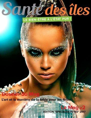"""Santé des Iles, Le Mag Edition """"Spéciale Fêtes"""""""
