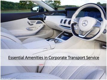 Essential Amenities in Corporate Transport Service