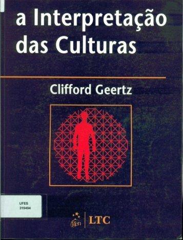 GEERTZ, C. A Interpretação das Culturas