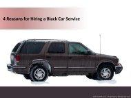 4 Reasons for Hiring a Black Car Service