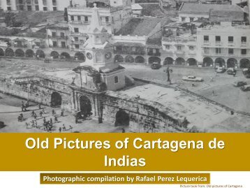 Old pictures of Cartagena de Indias