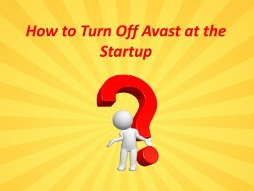 How to Turn Off Avast at the Startup?