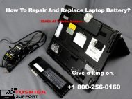 Repair Toshiba Laptop Battery? 1800-256-0160 HelpDesk