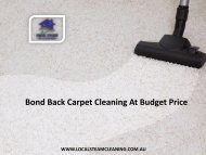 Bond Back Carpet Cleaning At Budget Price