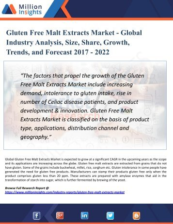 Gluten Free Malt Extracts Market | Global Analysis, Size, Share, Growth, Trends and Forecast 2017 – 2022