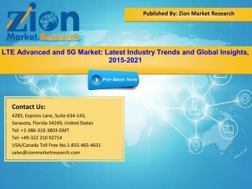 Global LTE Advanced and 5G Market, 2015 – 2021
