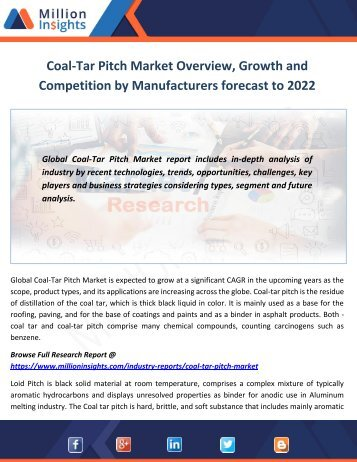 Coal-Tar Pitch Market Key Manufacturers, Trends and Drivers forecast to 2022