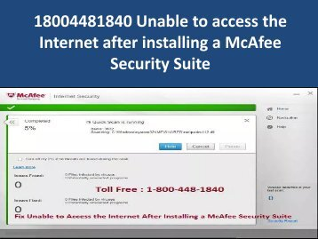18004481840 Unable to access the Internet after installing a McAfee Security Suite