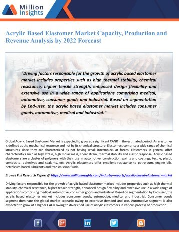 Acrylic Based Elastomer Market Capacity, Production and Revenue Analysis by 2022 Forecast