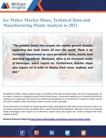 Ice Maker Market Share, Technical Data and Manufacturing Plants Analysis to 2021