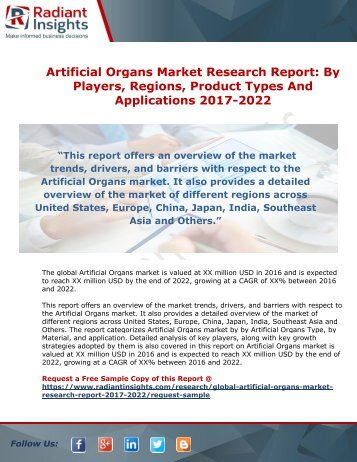 Artificial Organs Market Research Report - By Players, Regions, Product Types And Applications 2017-2022
